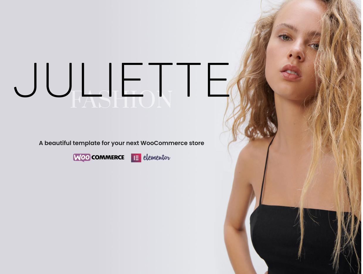 Juliette - Elementor WooCommerce Theme - 1